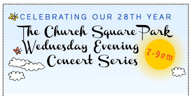 Church Square Park Wednesday in the Park Concert Series